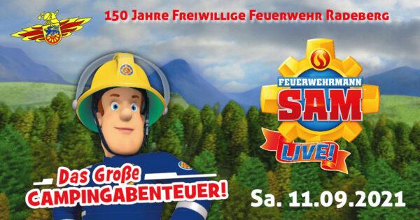 Feuerwehrmann Sam LIVE! in Radeberg